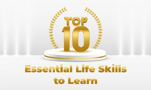 Top 10 Essential Life Skills to Learn